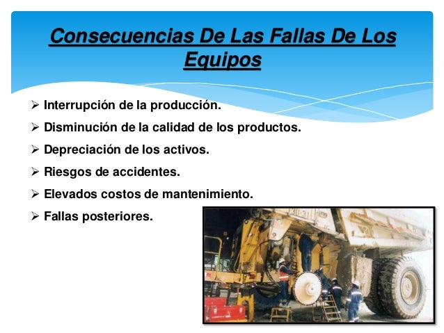 Operaciones de mantenimiento y fallas en equipos