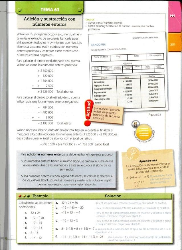 TEMA 63  Adición y sustracción oon números enteros  Wilson es muy organizado;  por eso,  mensualmen- te revisa el extracto...