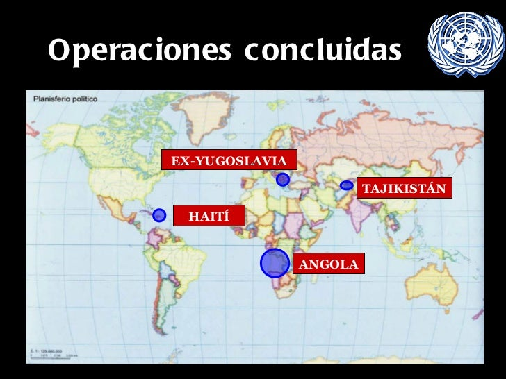 Operaciones concluidas ANGOLA HAITÍ TAJIKISTÁN EX-YUGOSLAVIA