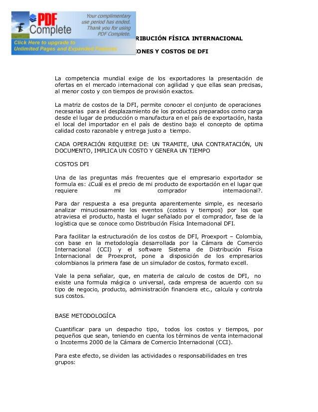LOGÍSTICA DE DISTRIBUCIÓN FÍSICA INTERNACIONAL OPERACIONES Y COSTOS DE DFI  La competencia mundial exige de los exportador...