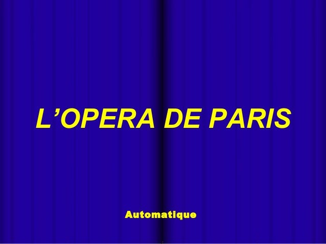  Automatique L'OPERA DE PARIS