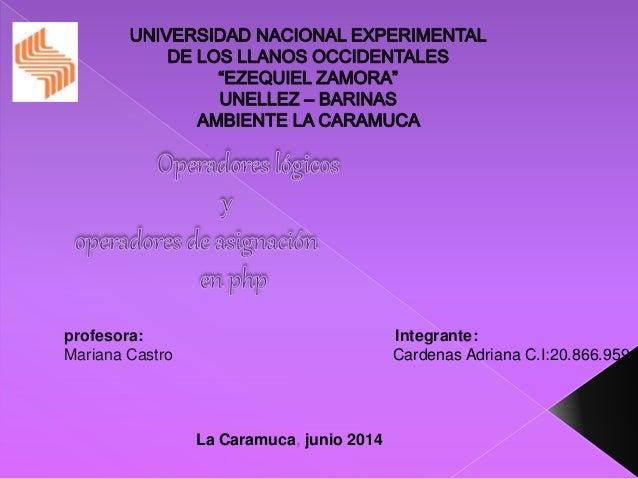 profesora: Integrante: Mariana Castro Cardenas Adriana C.I:20.866.959 La Caramuca, junio 2014