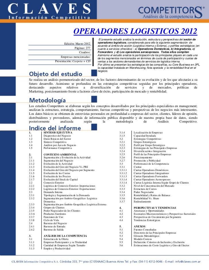OPERADORES LOGISTICOS 2012                                                        El presente estudio analiza la evolución...