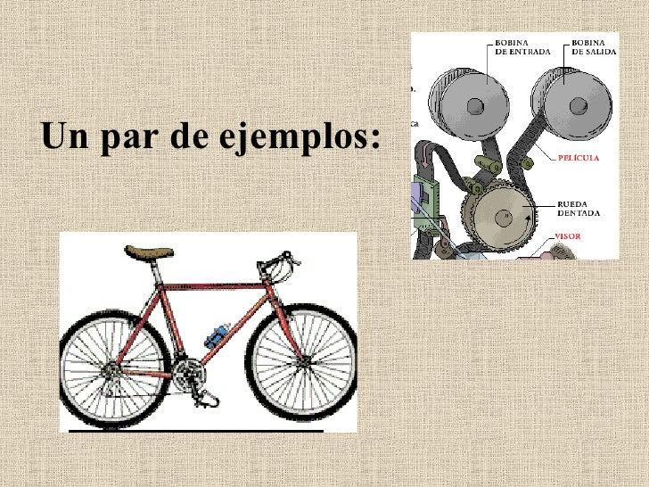 Un par de ejemplos: