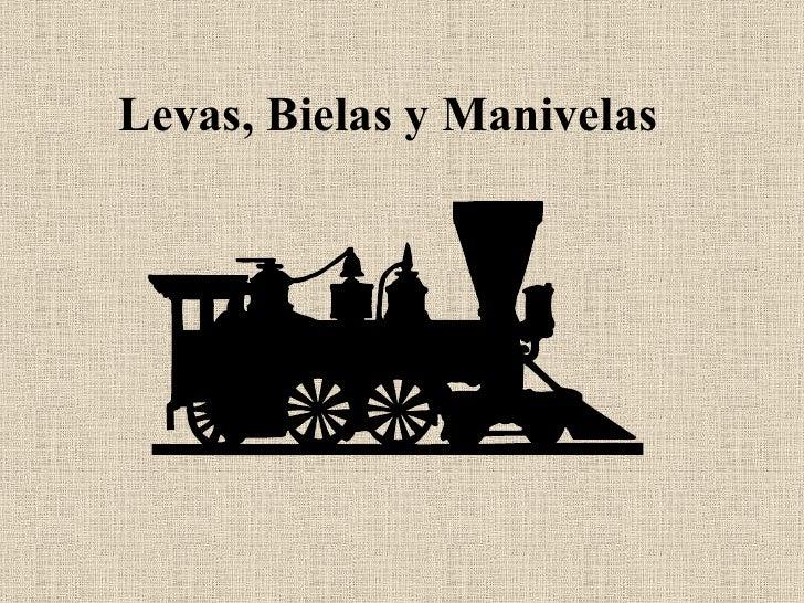 Levas, Bielas y Manivelas