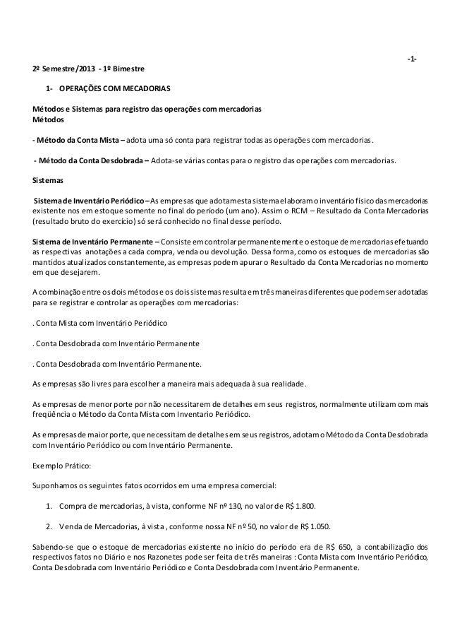 -1- 2º Semestre/2013 - 1º Bimestre 1- OPERAÇÕES COM MECADORIAS Métodos e Sistemas para registro das operações com mercador...