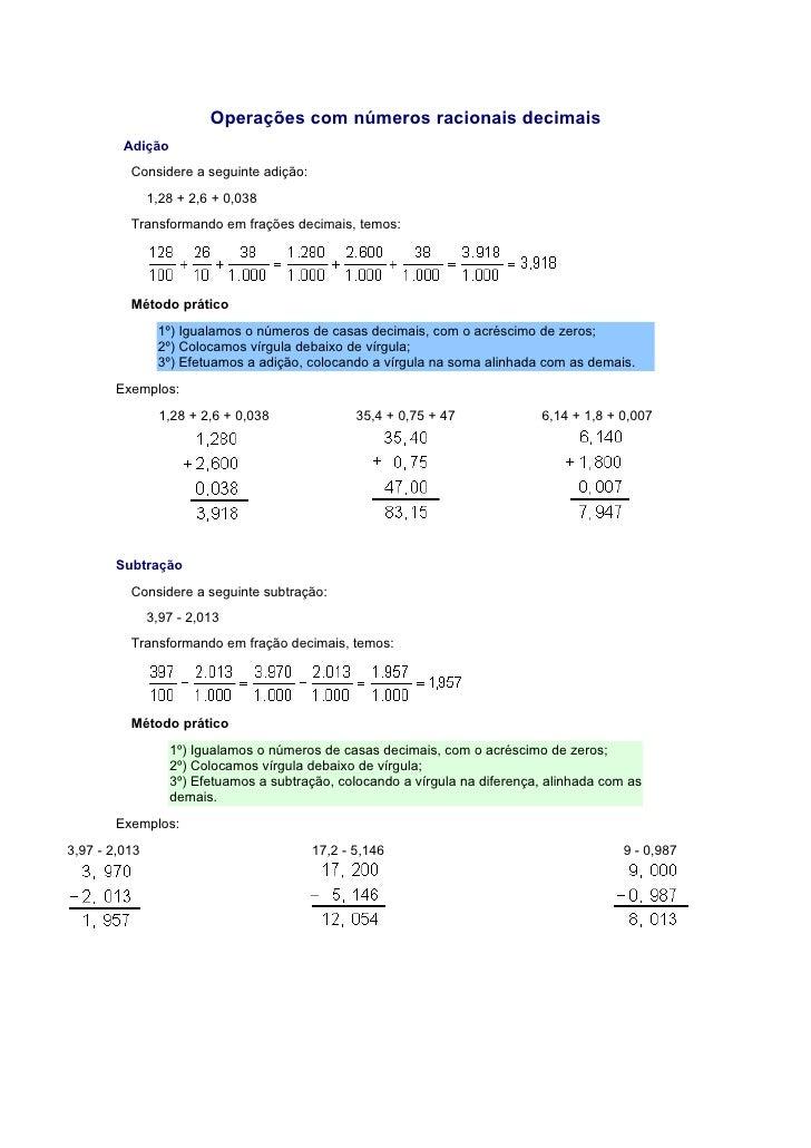 Operações com números racionais decimais          Adição           Considere a seguinte adição:                1,28 + 2,6 ...