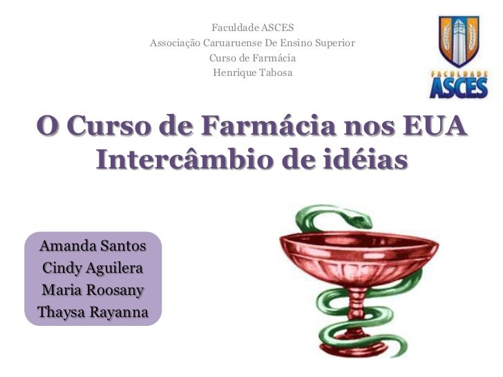 Faculdade ASCES                  Associação Caruaruense De Ensino Superior                              Curso de Farmácia ...