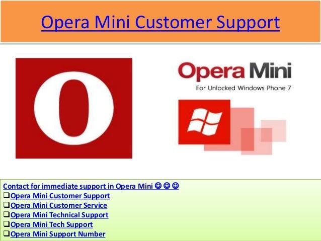 Opera Mini Customer Support Contact for immediate support in Opera Mini    Opera Mini Customer Support Opera Mini Cus...