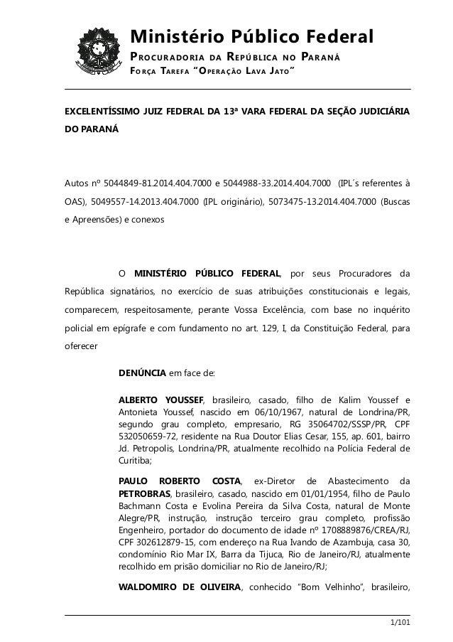 """Ministério Público Federal  PROCURADORIA DA REPÚBLICA NO PARANÁ  FORÇA TAREFA """"OPERAÇÃO LAVA JATO""""  EXCELENTÍSSIMO JUIZ FE..."""