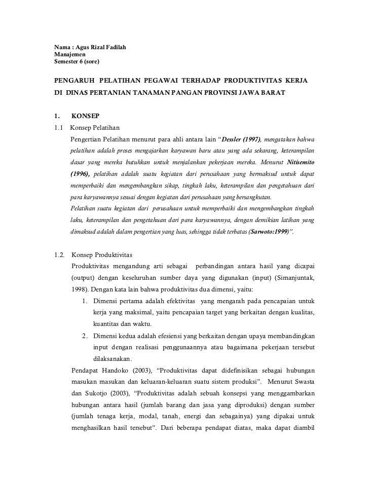 Nama : Agus Rizal FadilahManajemenSemester 6 (sore)PENGARUH PELATIHAN PEGAWAI TERHADAP PRODUKTIVITAS KERJADI DINAS PERTANI...