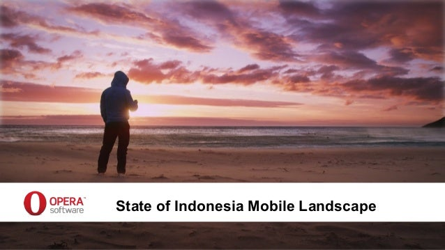 State of Indonesia Mobile Landscape