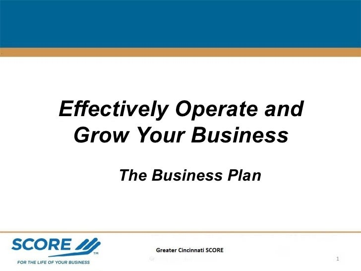 Effectively Operate and Grow Your Business The Business Plan