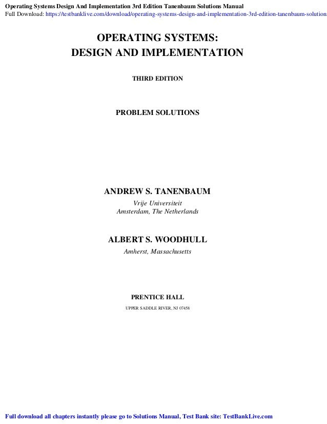 Operating Systems Design And Implementation 3rd Edition Tanenbaum Sol