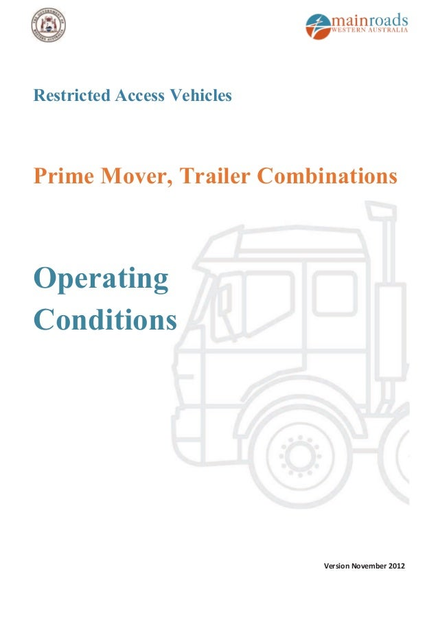 Operating Conditions for Prime Mover & Trailers