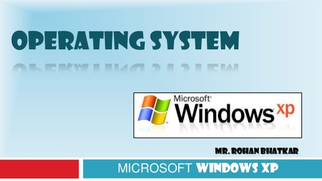 windows xp operating system essay Types of operating systems assignment help provided by operating systems an operating system is a set of windows xp unix linux, macintosh operating.