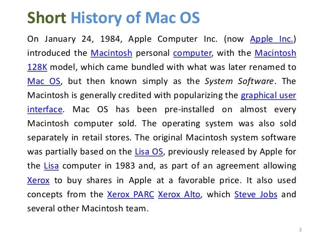 mac operating system essay Read this full essay on apple's operating system ios technology is rapidly  advancing and progressing computers have developed well beyond their.