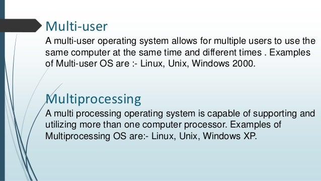 Difference between Single User and Multi-User Operating System