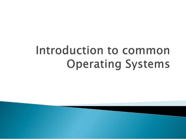 Review of Operating Systems
