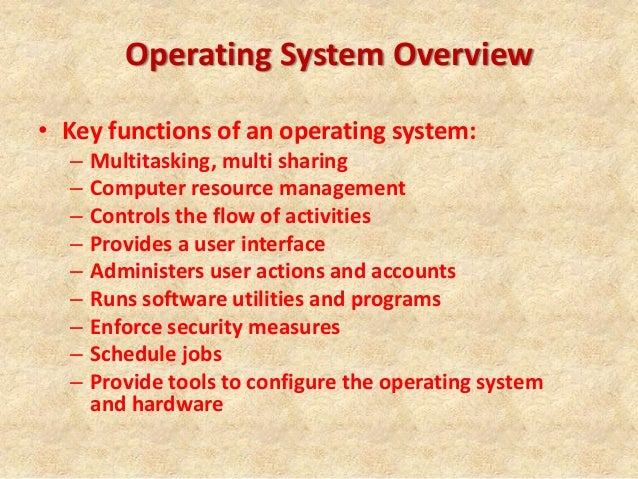 operating system security Role of operating systems in security key role 4 levels at which a system must be protected: human operating system - security a) authentication definition of operating system in security.