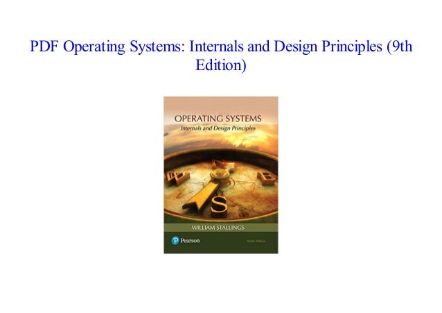 Books Computers Technology Internals And Design Principles Operating Systems 9th Edition Kopa Or Kr