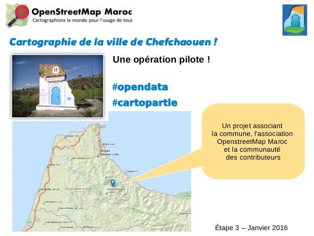 Cartographie de la ville de Chefchaouen! Une opération pilote ! #opendata #cartopartie Un projet associant la commune, l'...
