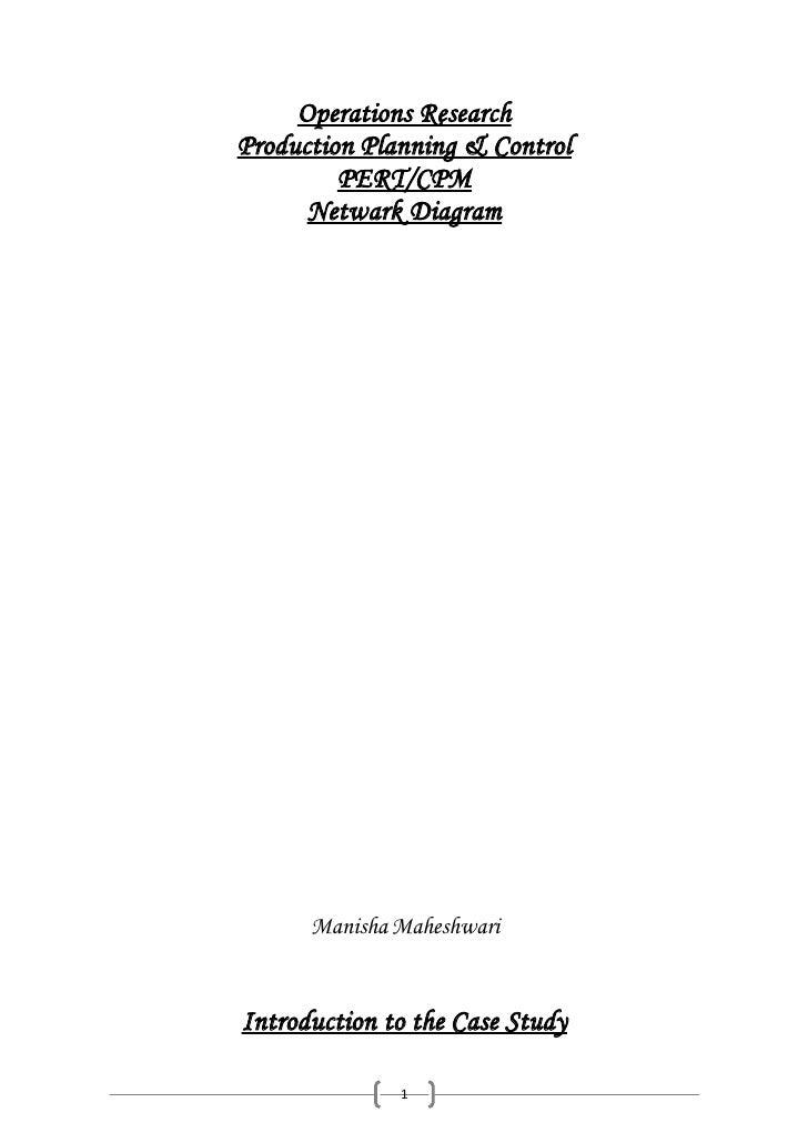 Operations Research Production Planning & Control          PERT/CPM       Netwark Diagram           Manisha Maheshwari   I...
