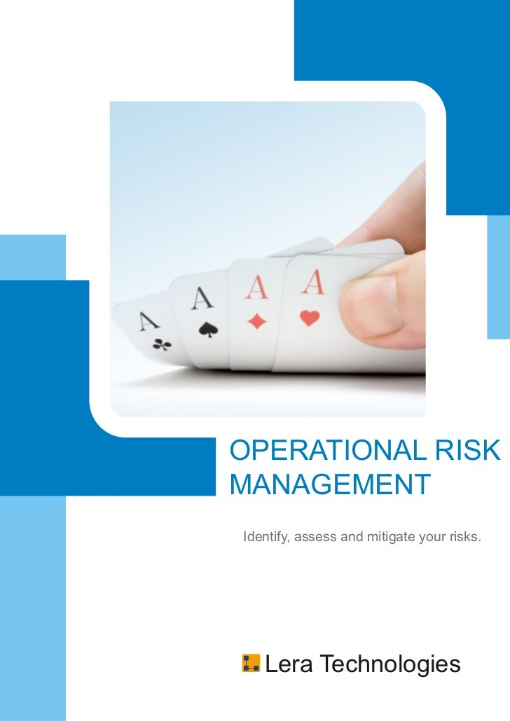 OPERATIONAL RISKMANAGEMENTIdentify, assess and mitigate your risks.   Lera Technologies