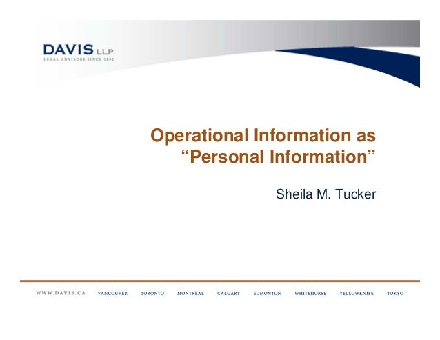 "Operational Information as   ""Personal Information""              Sheila M. Tucker"