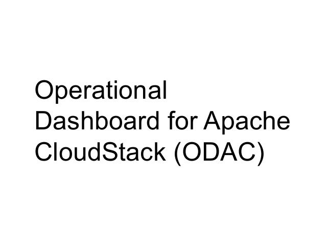 Operational Dashboard for Apache CloudStack (ODAC)