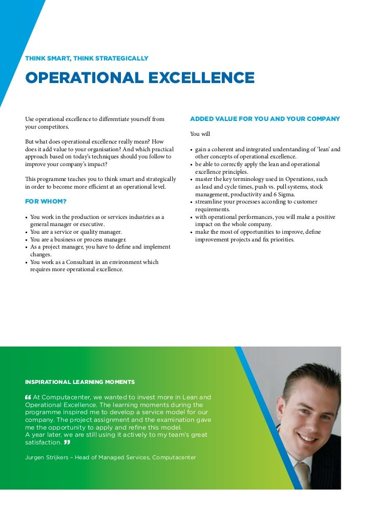 Think smart, think strategicallyOperational ExcellenceUse operational excellence to differentiate yourself from     Added ...
