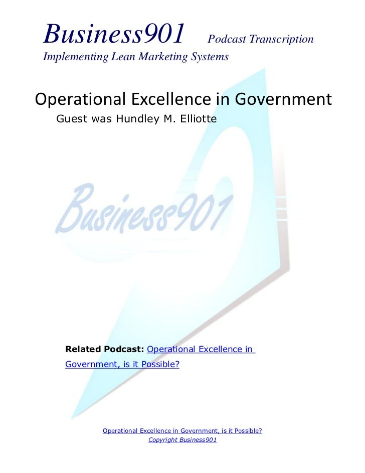 Business901                    Podcast Transcription Implementing Lean Marketing SystemsOperational Excellence in Governme...