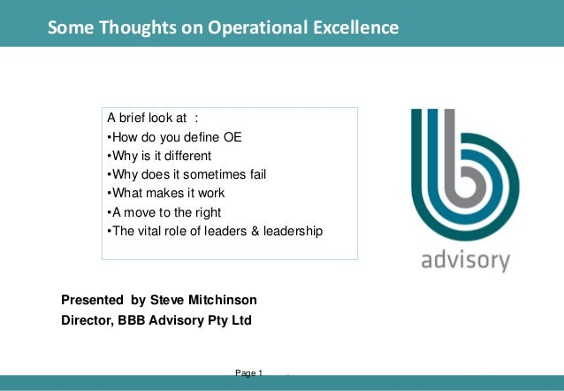 1 A brief look at : •How do you define OE •Why is it different •Why does it sometimes fail •What makes it work •A move to ...