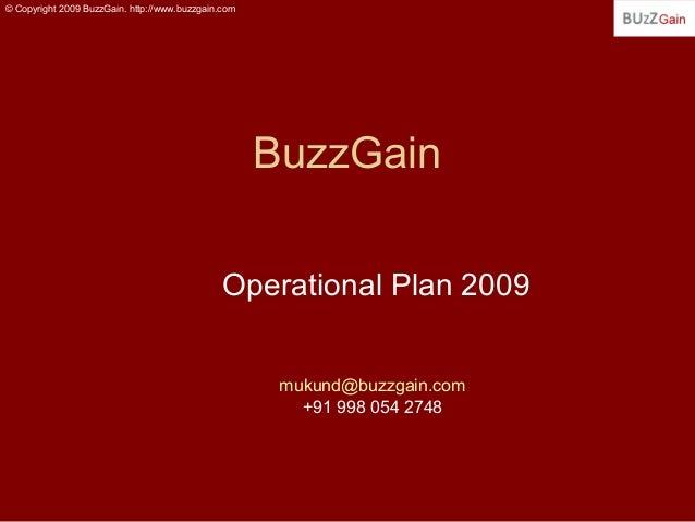 © Copyright 2009 BuzzGain. http://www.buzzgain.com                                                     BuzzGain           ...