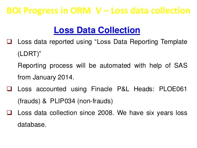 BOI Progress in ORM VI – Analysis of high value loss events  Analysis of high value loss events   Fraud analysis is under...