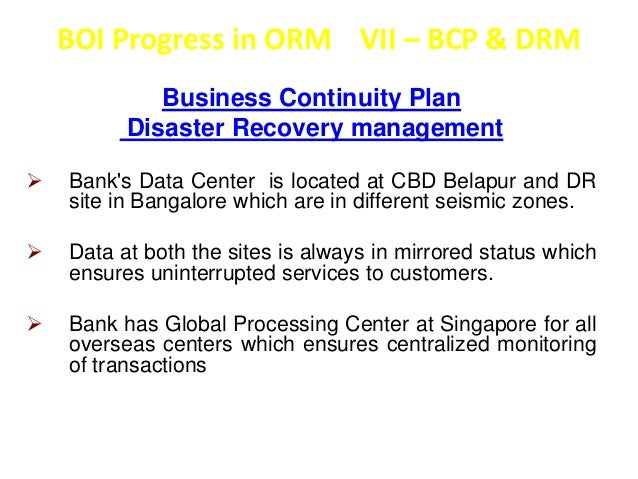BOI Progress in ORM VIII - Audit  Risked Based Internal Audit  Bank has migrated to Risked Based Internal Audit  from 01/0...