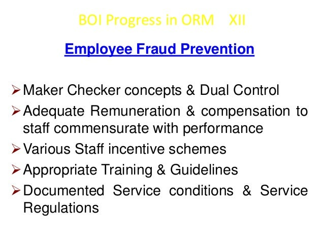 BOI Progress in ORM XIII  Unauthorized Activity Control   Laid down procedures & guidelines   Delegated Powers for credi...