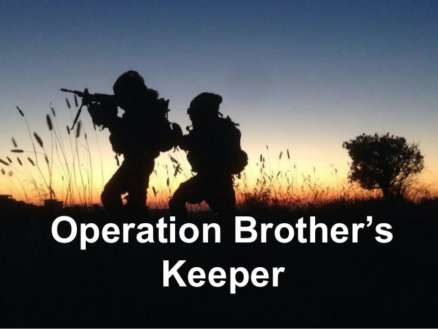 Operation Brother's Keeper