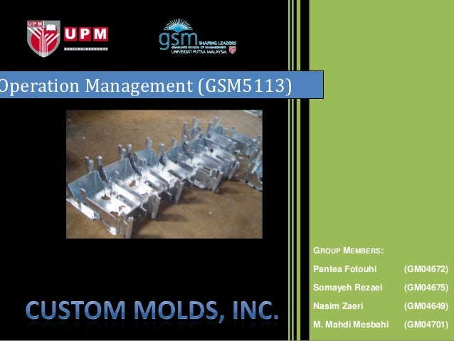 Operation Management (GSM5113)                                 GROUP MEMBERS:Lecturer: Dr. Murali                         ...