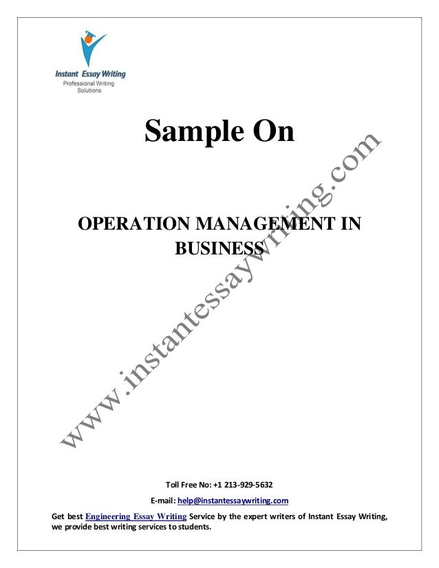 sample on operation management in business by instant essay writing  instant essay writing toll no 1 213 929 5632 e mail help