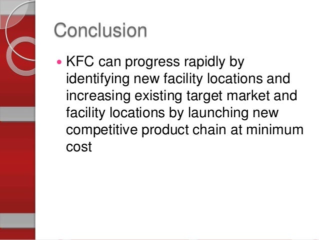 operation management kfc To begin with, it should be mentioned that the purpose of this report is to make an analytics of business processes and key issues in the kentucky fried chicken restaurant chain and to.