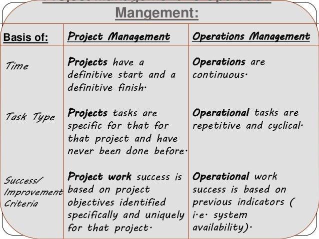 Operation mangement vs project management