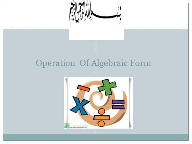Operation Of Algebraic Form