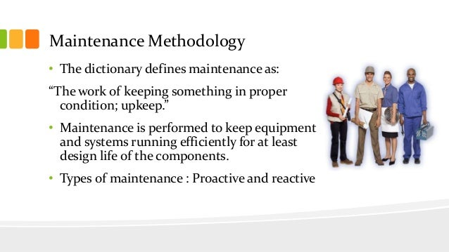 Maintenance Methodology Systems in Manufacturing Essay