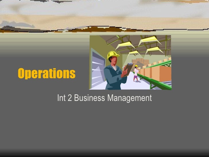 Operations Int 2 Business Management