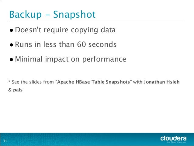 """•Doesn't require copying data •Runs in less than 60 seconds •Minimal impact on performance * See the slides from """"Apache H..."""