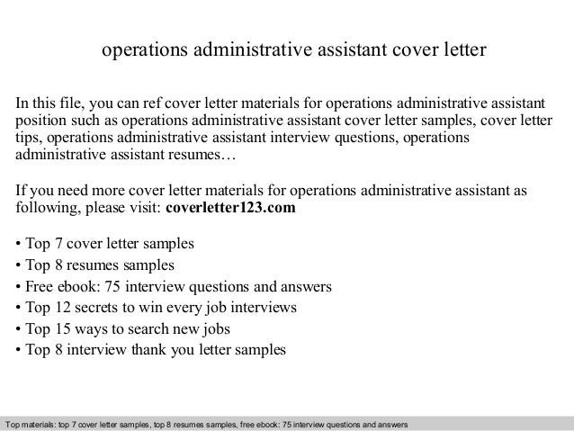 Operations Administrative Assistant Cover Letter In This File You Can Ref Materials For