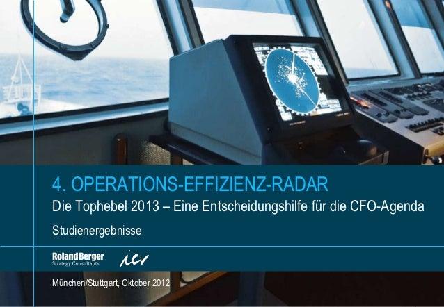 4. OPERATIONS-EFFIZIENZ-RADARDie Tophebel 2013 – Eine Entscheidungshilfe für die CFO-AgendaStudienergebnisseMünchen/Stuttg...