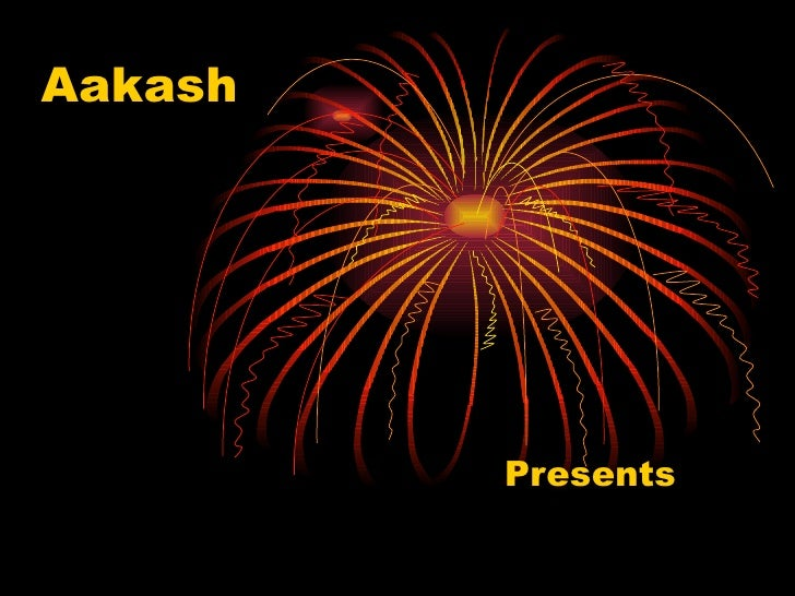 Aakash   Presents