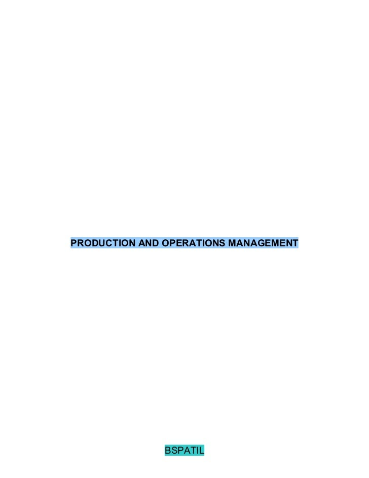 PRODUCTION AND OPERATIONS MANAGEMENT              BSPATIL